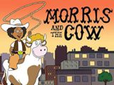 Morris and the Cow