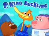 P King Duckling