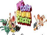 Pig Goat Banana Cricket