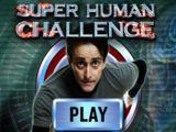 Super Human Challenge