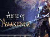 Arise of Awakener