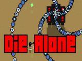 Die Alone
