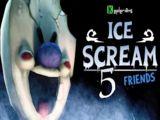 Ice Scream 5 Friends