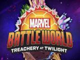 Marvel Battleworld Treachery at Twilight