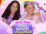 Ruth and Ruby Virtual Sleepover Challenges