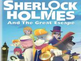 Sherlock Holmes and the Great Escape