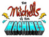 The Mitchells vs the Machines